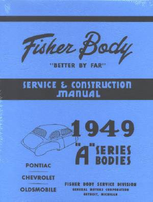 Manual, Fisher Body Construction & Adjustment (Orig 49) Photo Main