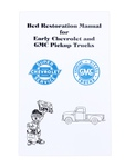 Chevrolet Parts -  Bed Assembly & Restoration Manual