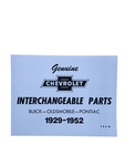 Chevrolet Parts -  Parts Interchange Book - Chevrolet, Pontiac, Olds & Buick