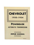 Chevrolet Parts -  Shop Manual - Powerglide Repair. Includes 1954 Supplemental Data